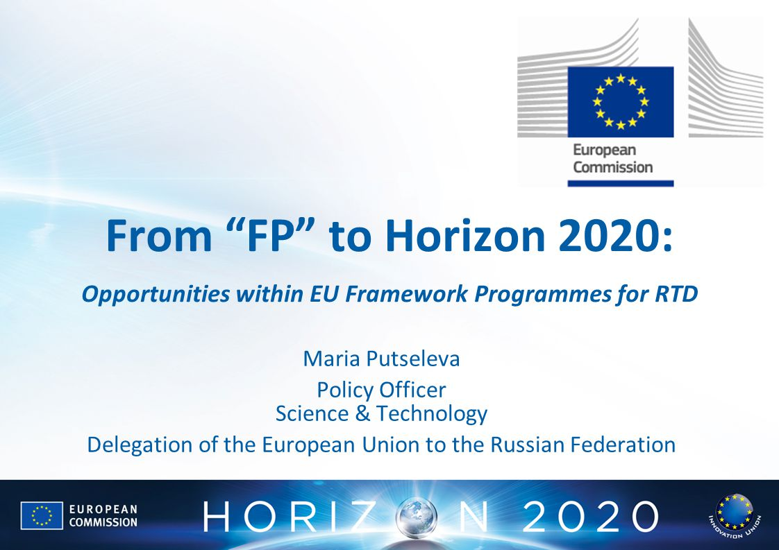 From FP to Horizon 2020: Opportunities within EU Framework Programmes for RTD