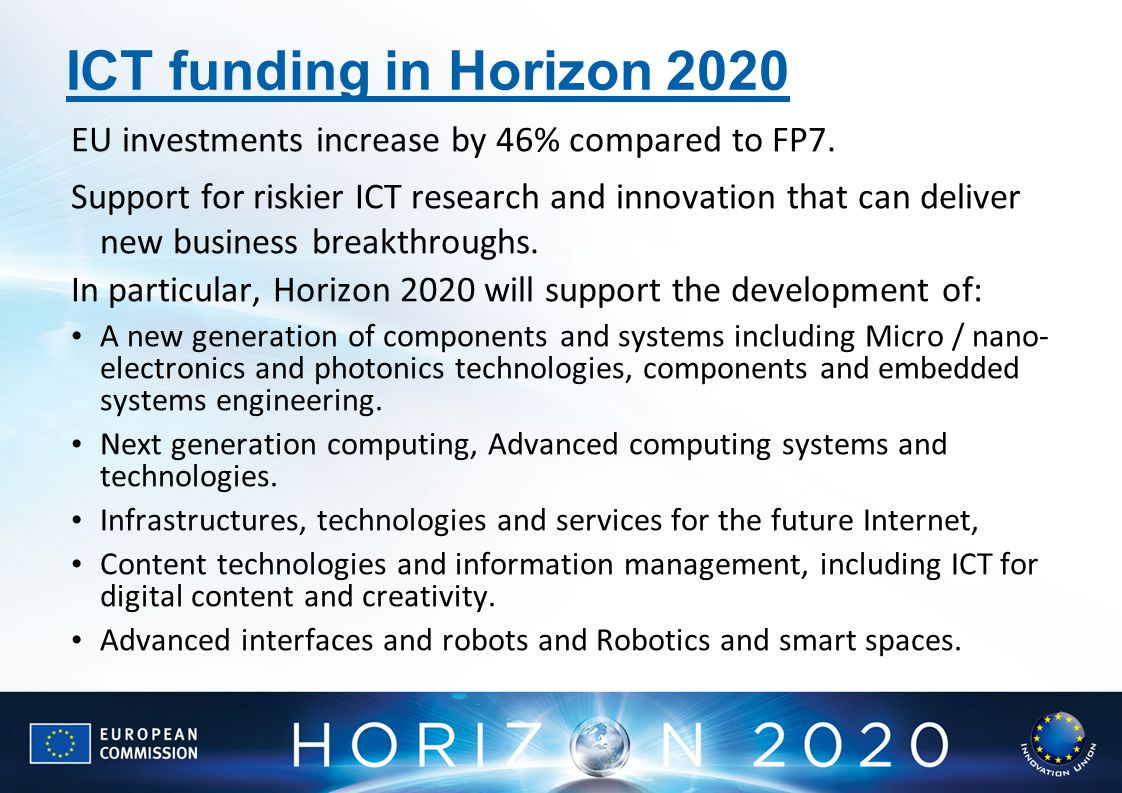 ICT funding in Horizon 2020 EU investments increase by 46% compared to FP7.
