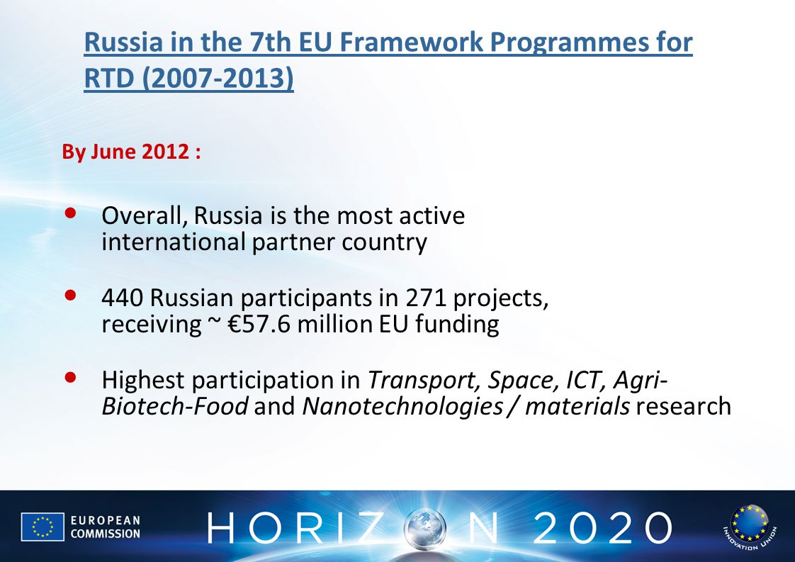 Russia in the 7th EU Framework Programmes for RTD ( )