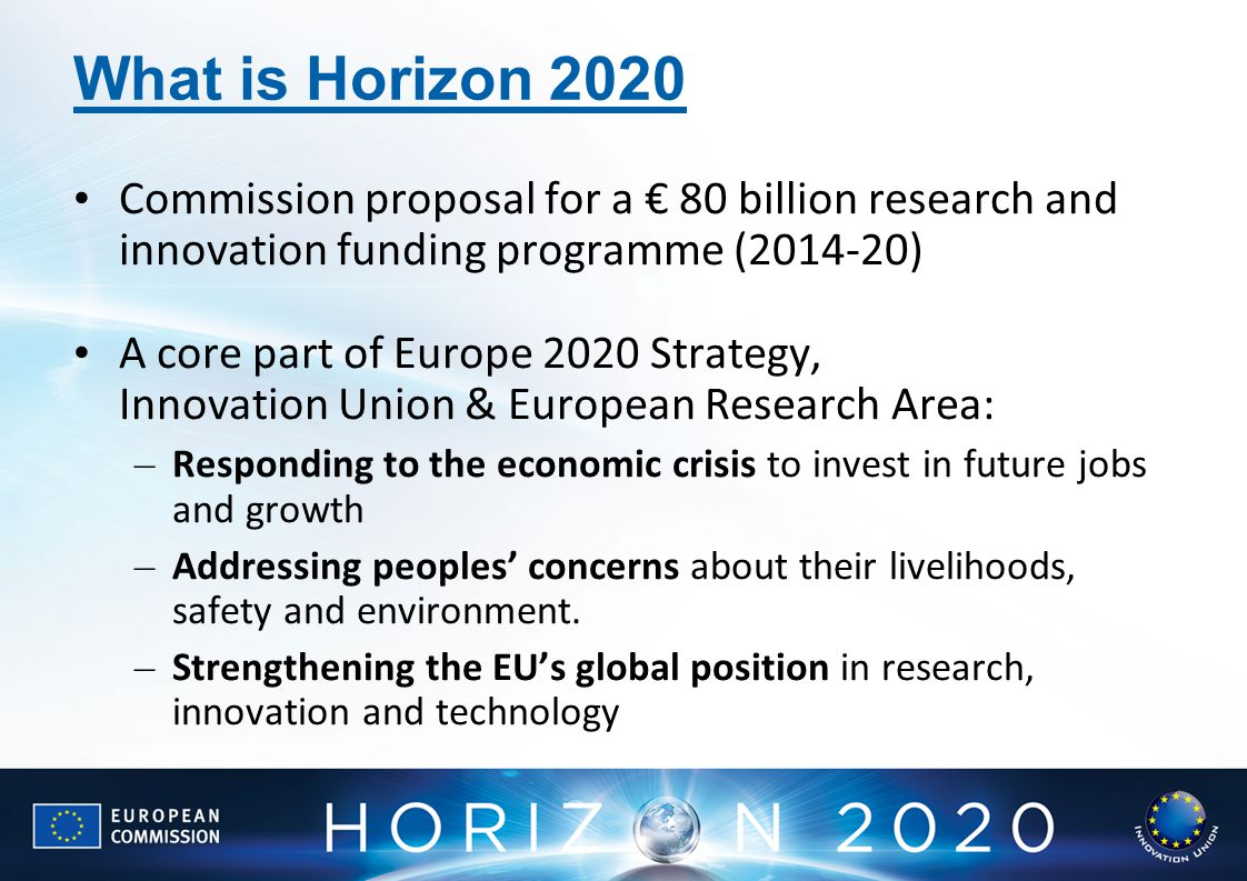 What is Horizon 2020 Commission proposal for a € 80 billion research and innovation funding programme ( )