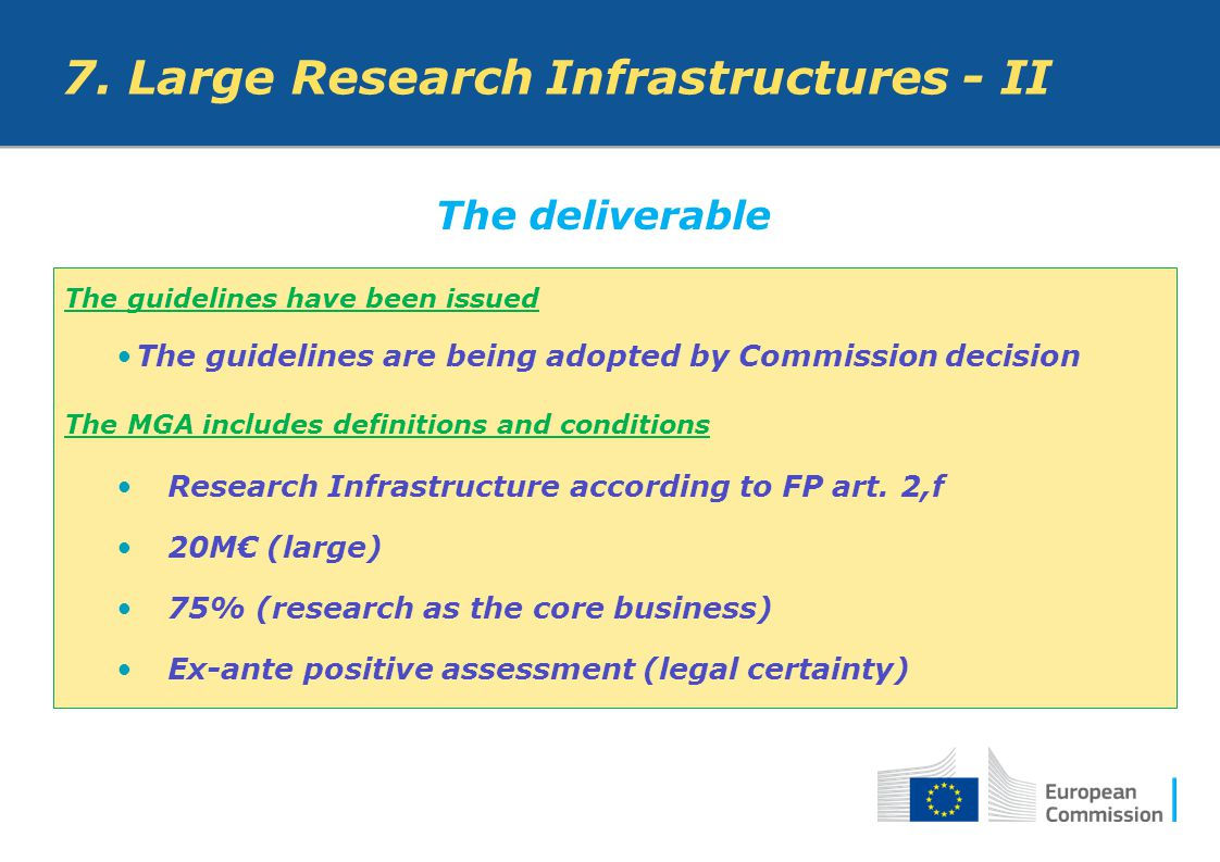 7. Large Research Infrastructures - II