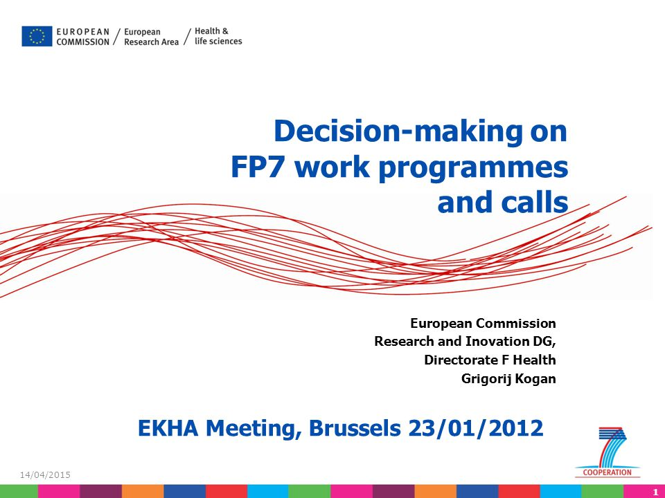 Decision-making on FP7 work programmes and calls
