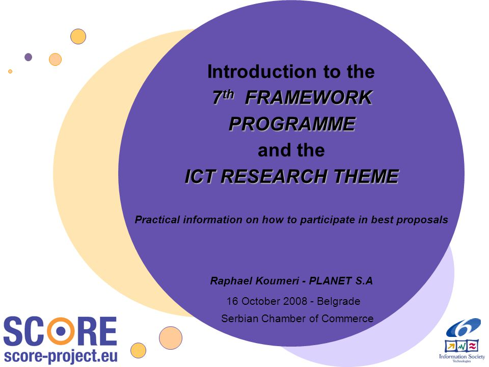 Introduction to the 7th FRAMEWORK PROGRAMME and the ICT RESEARCH THEME