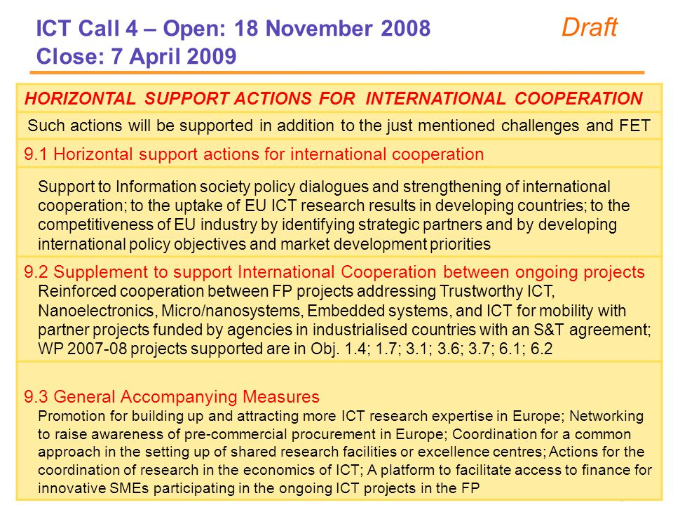 ICT Call 4 – Open: 18 November 2008 Draft Close: 7 April 2009