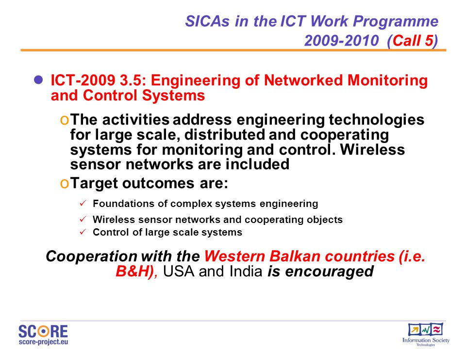 SICAs in the ICT Work Programme 2009-2010 (Call 5)