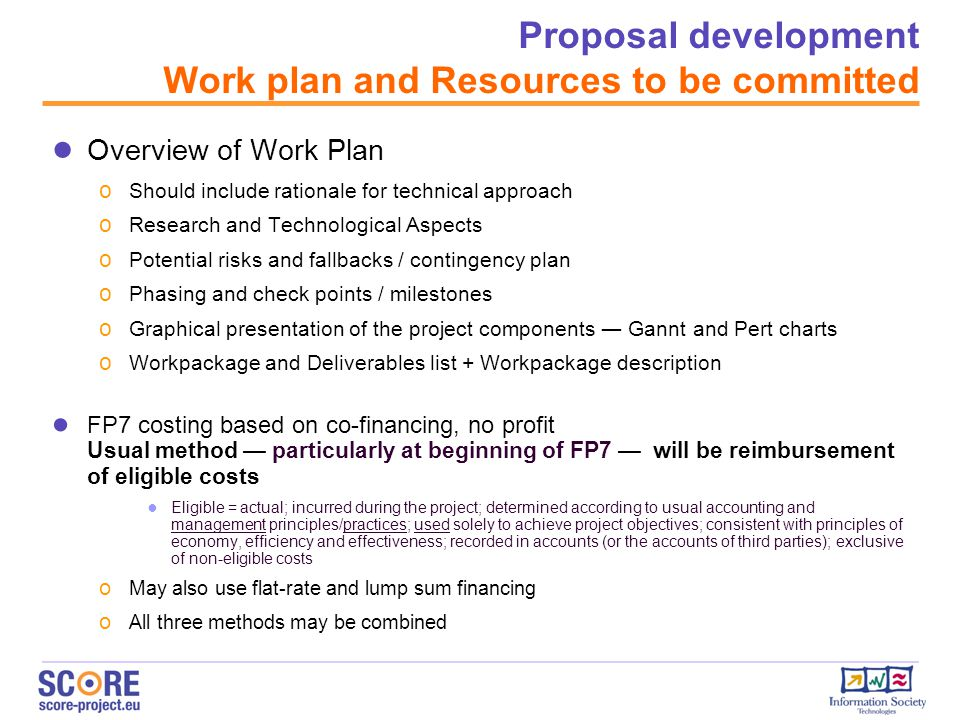 Proposal development Work plan and Resources to be committed
