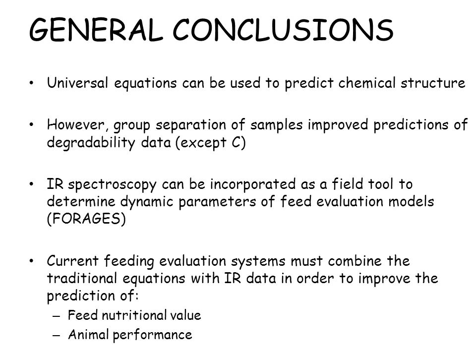 GENERAL CONCLUSIONS Universal equations can be used to predict chemical structure.