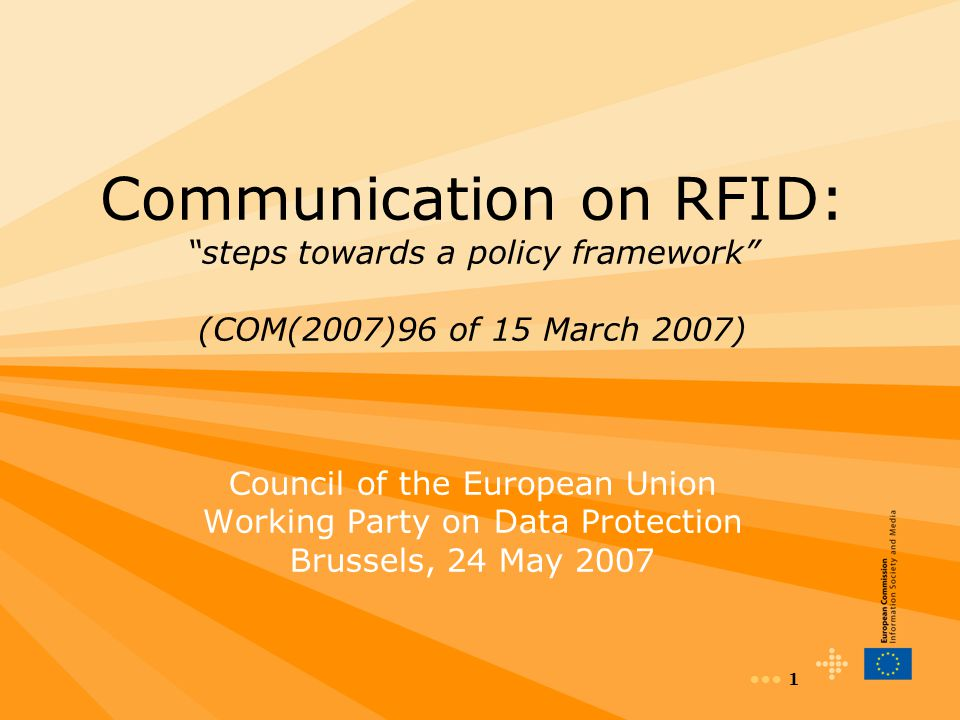 Communication on RFID: steps towards a policy framework (COM(2007)96 of 15 March 2007)