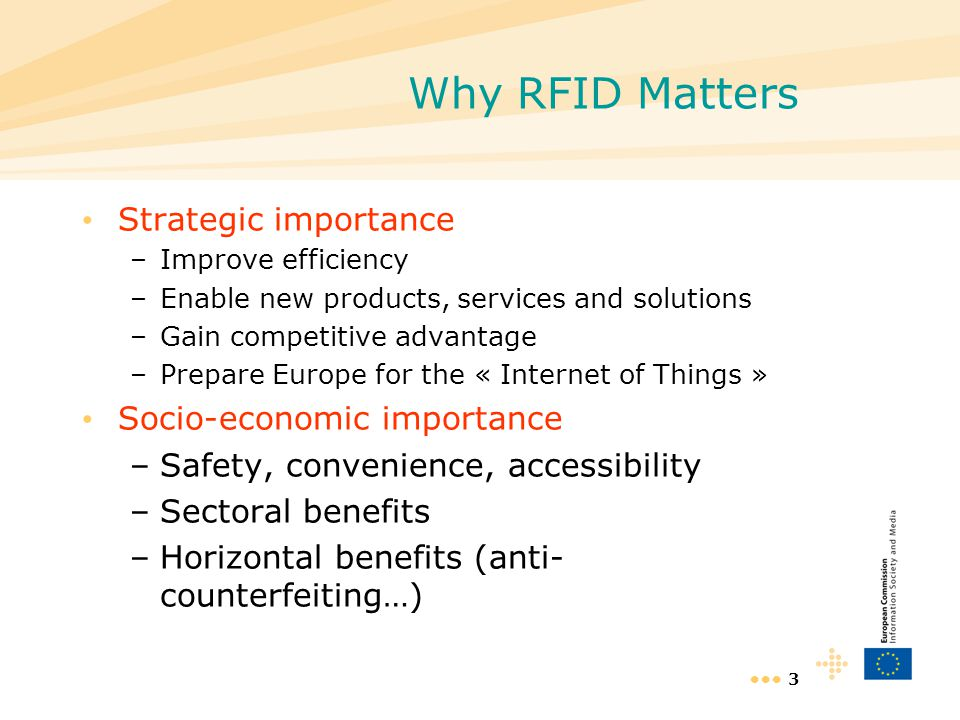 Why RFID Matters Strategic importance Socio-economic importance