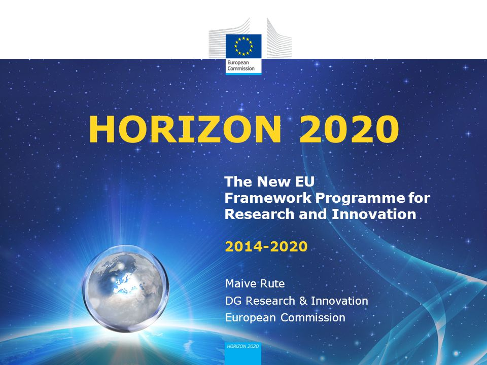 04/12/2013 HORIZON 2020. The New EU Framework Programme for Research and Innovation 2014-2020