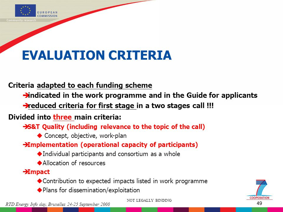 EVALUATION CRITERIA Criteria adapted to each funding scheme