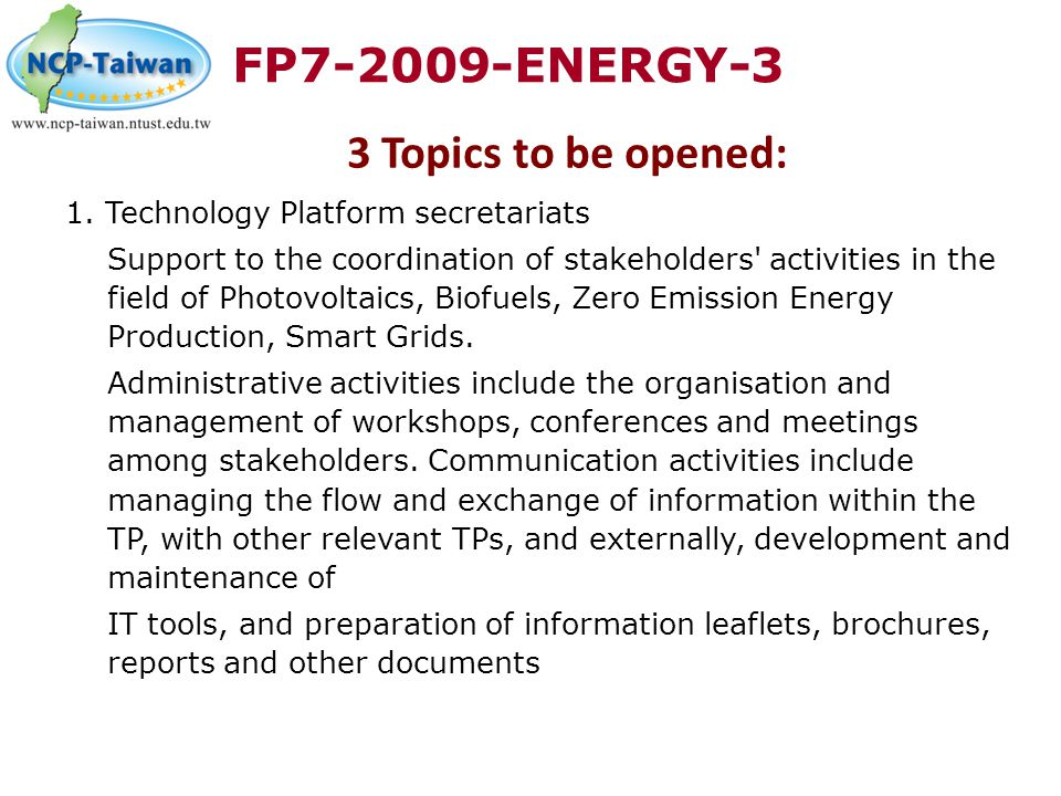 FP7-2009-ENERGY-3 3 Topics to be opened: