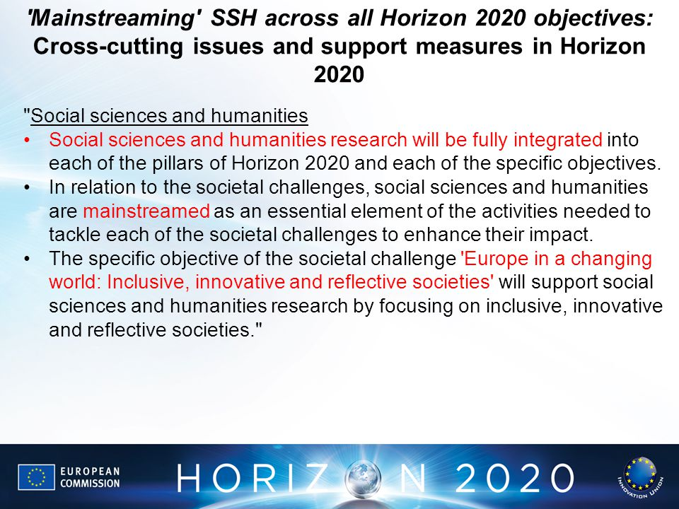 Mainstreaming SSH across all Horizon 2020 objectives: Cross-cutting issues and support measures in Horizon 2020