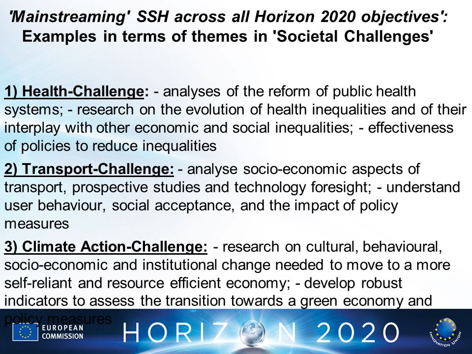 Mainstreaming SSH across all Horizon 2020 objectives : Examples in terms of themes in Societal Challenges