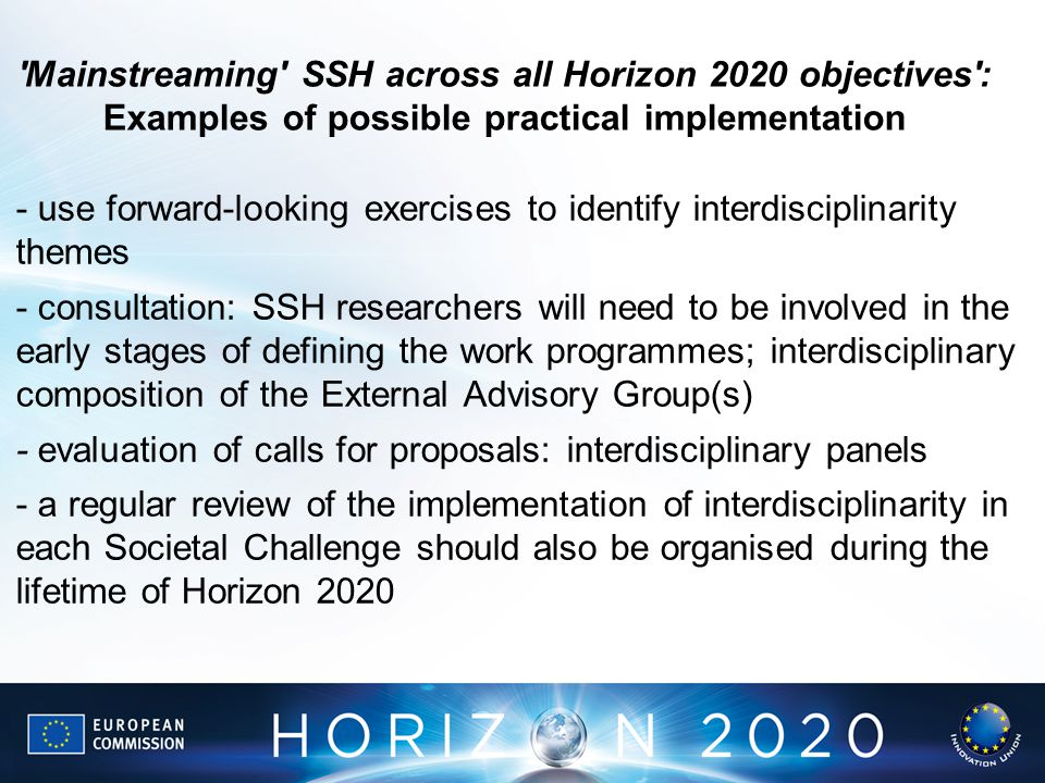 Mainstreaming SSH across all Horizon 2020 objectives : Examples of possible practical implementation