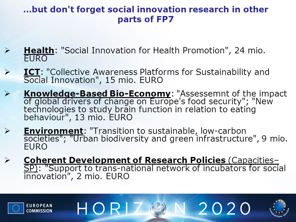 …but don t forget social innovation research in other parts of FP7