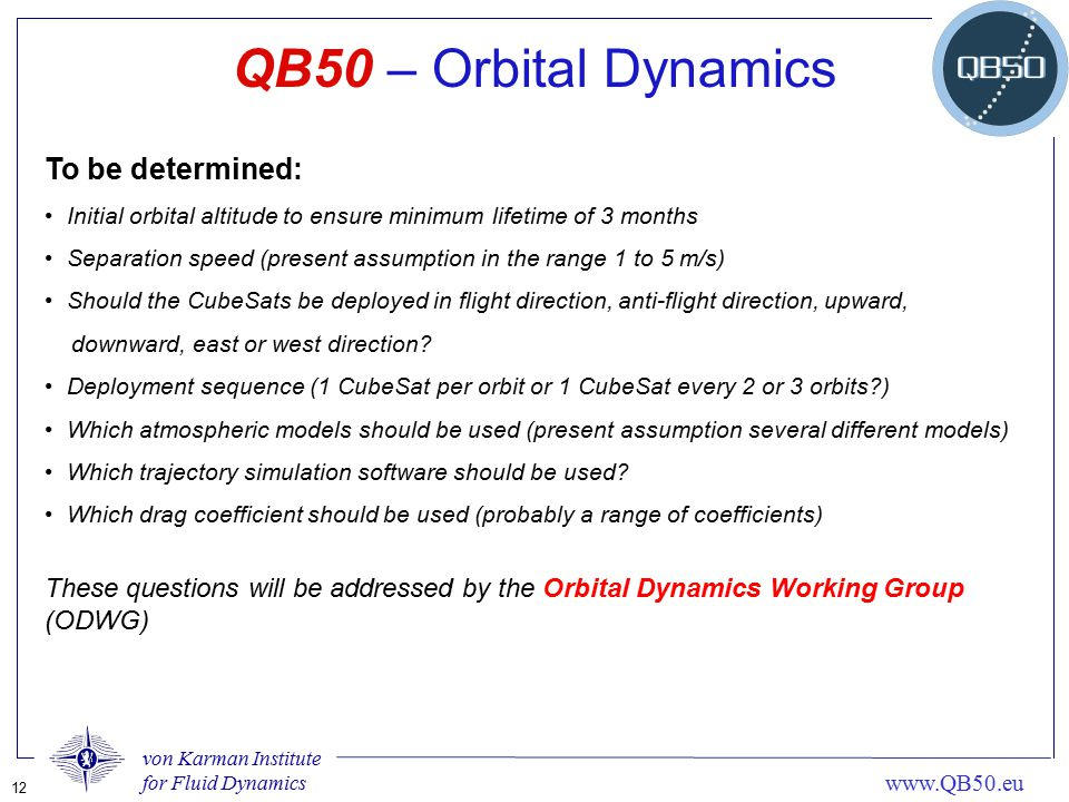 QB50 – Orbital Dynamics To be determined: