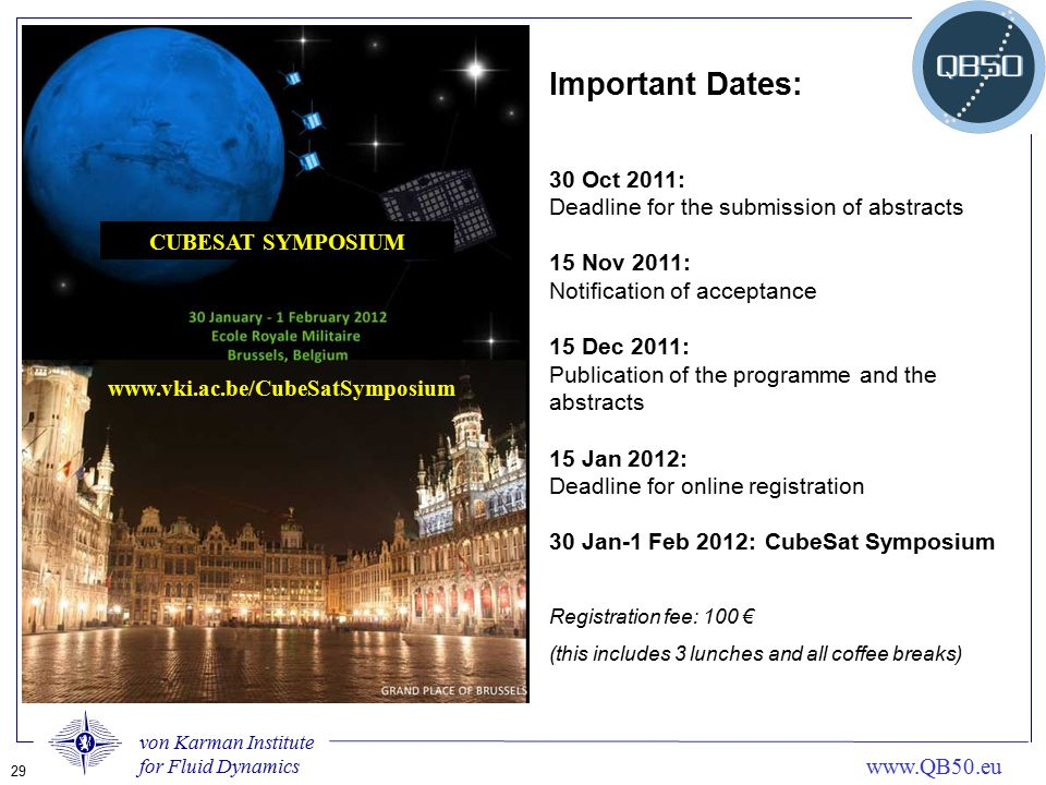 Important Dates: 30 Oct 2011: Deadline for the submission of abstracts