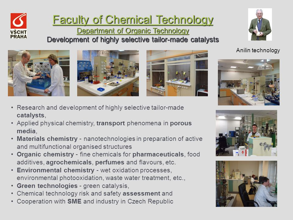 Faculty of Chemical Technology Department of Organic Technology Development of highly selective tailor-made catalysts