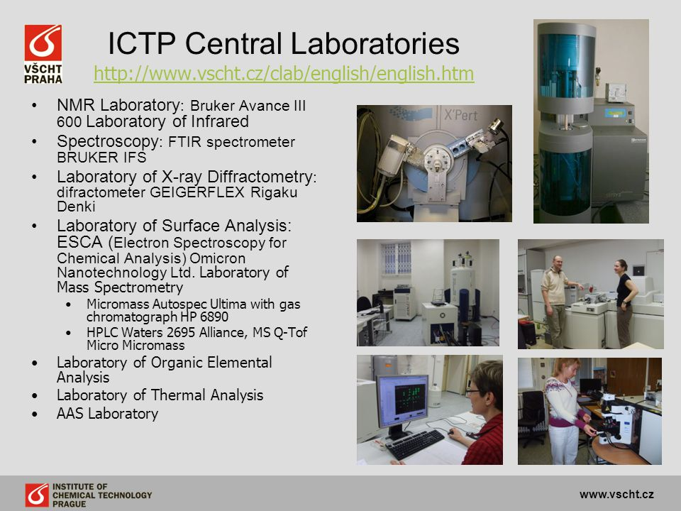 ICTP Central Laboratories http://www.vscht.cz/clab/english/english.htm