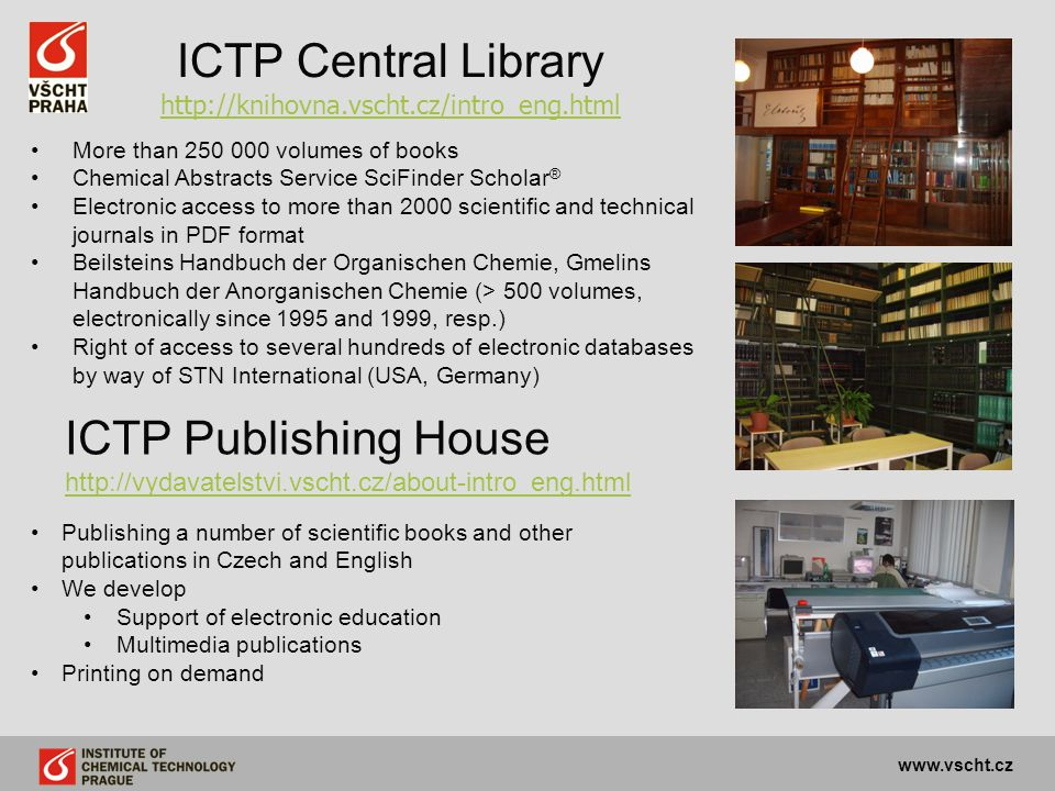 ICTP Central Library http://knihovna.vscht.cz/intro_eng.html