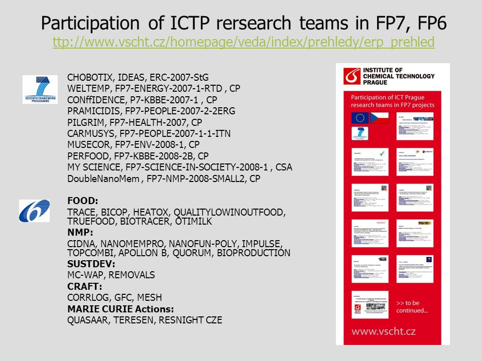 Participation of ICTP rersearch teams in FP7, FP6 ttp://www. vscht