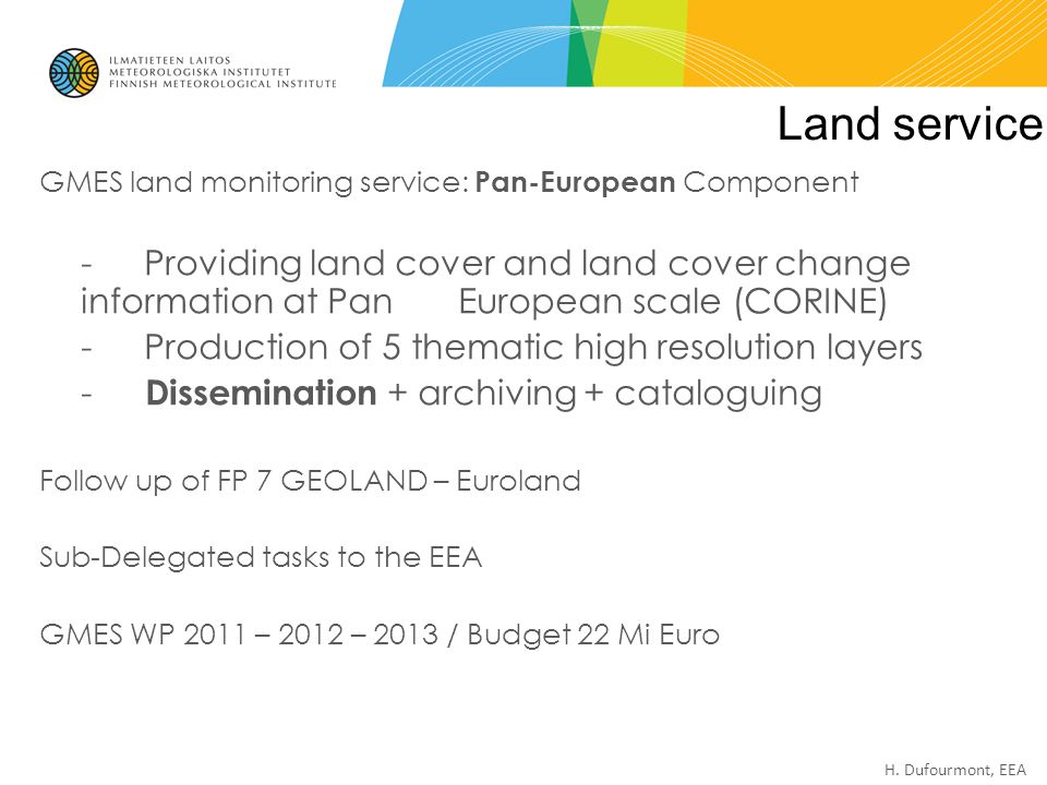 Land service GMES land monitoring service: Pan-European Component.