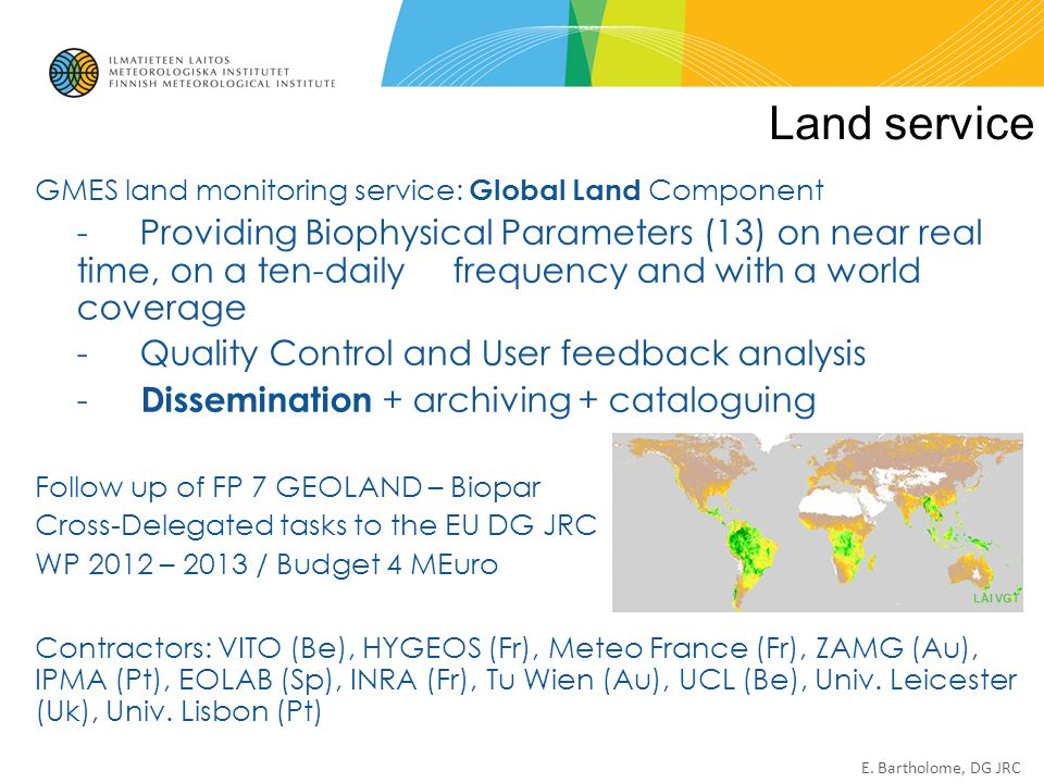 Land service GMES land monitoring service: Global Land Component.