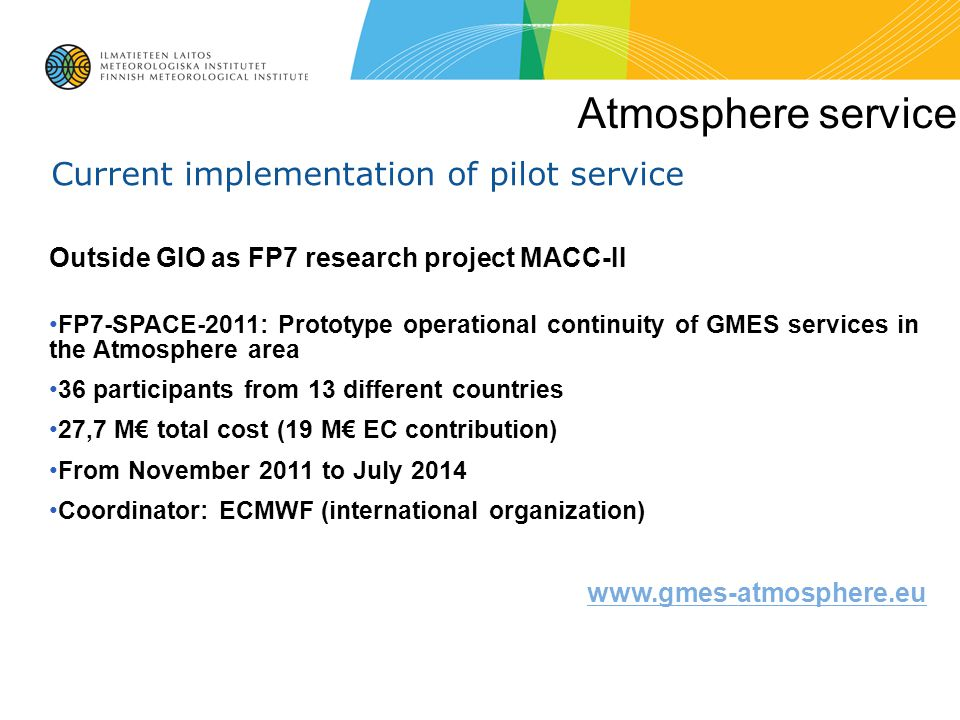 Atmosphere service Current implementation of pilot service
