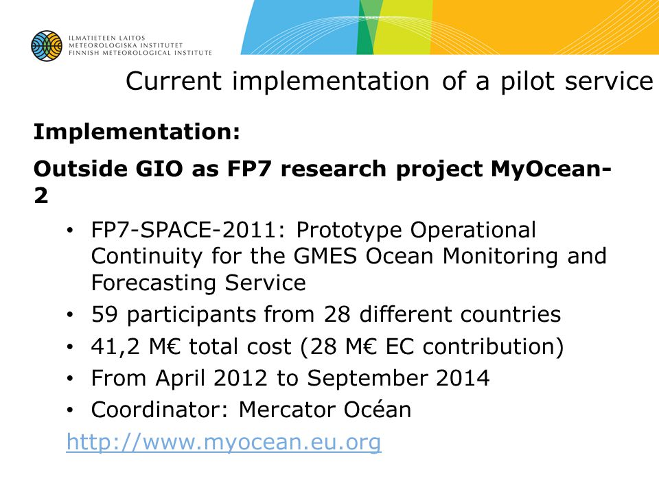 Current implementation of a pilot service