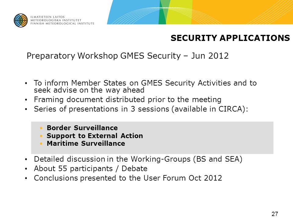 Preparatory Workshop GMES Security – Jun 2012