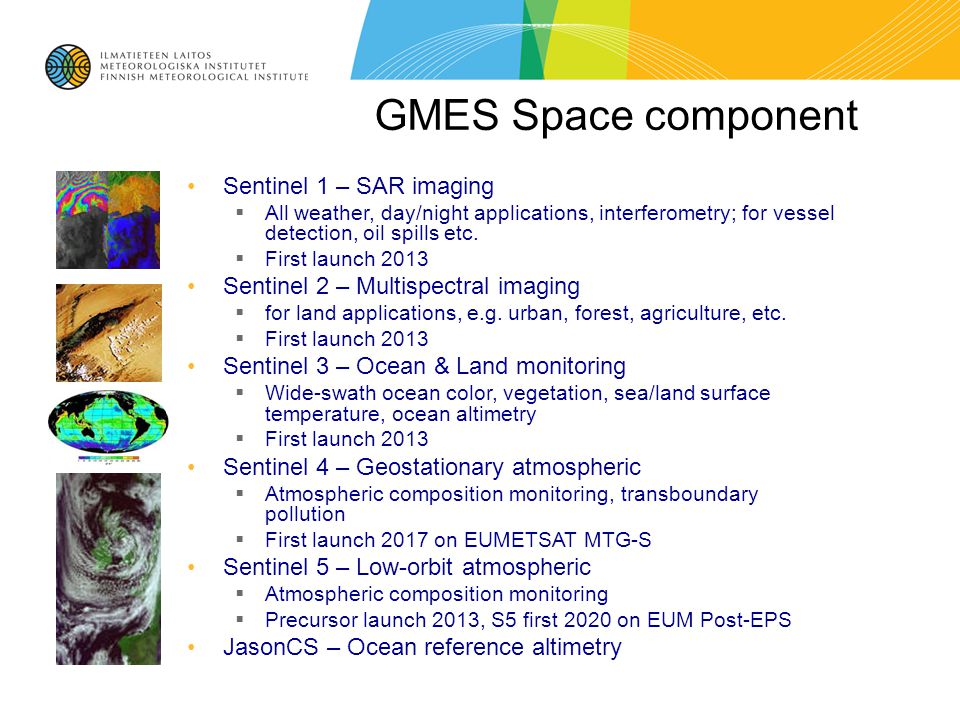 GMES Space component Sentinel 1 – SAR imaging