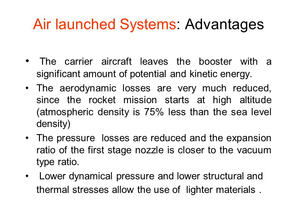 Air launched Systems: Advantages