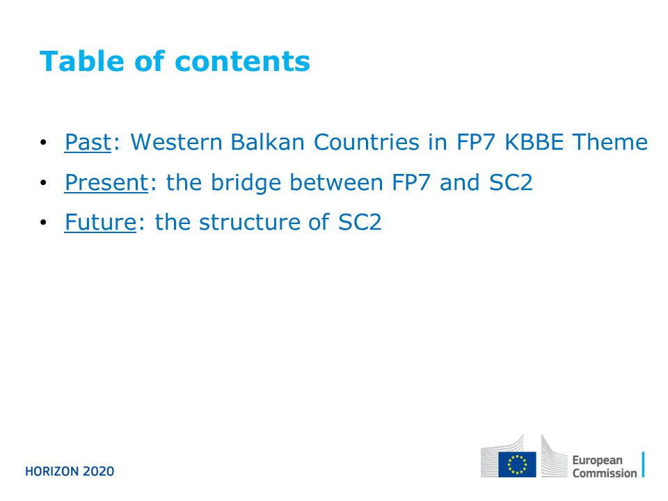 Table of contents Past: Western Balkan Countries in FP7 KBBE Theme