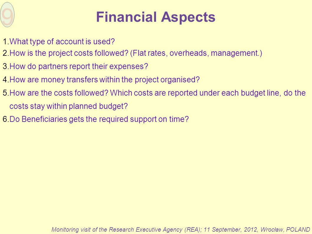 9 Financial Aspects What type of account is used