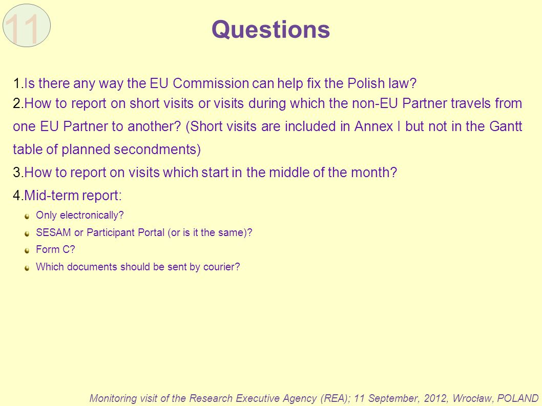 11 Questions. Is there any way the EU Commission can help fix the Polish law