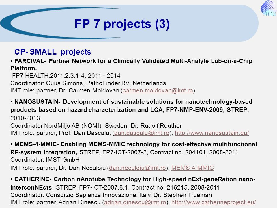 FP 7 projects (3) CP- SMALL projects