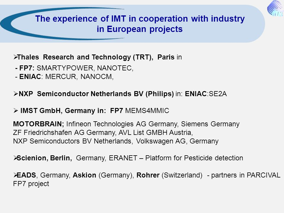The experience of IMT in cooperation with industry