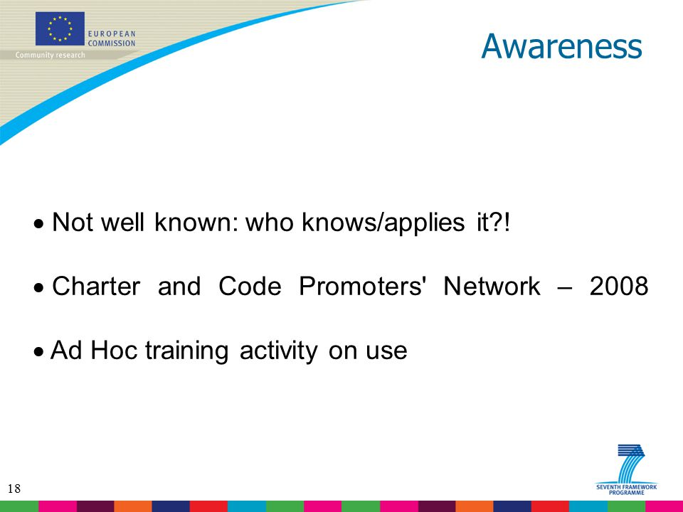 Awareness Not well known: who knows/applies it !