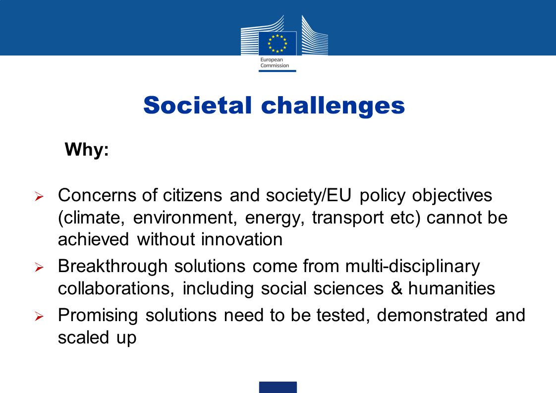 Societal challenges Why: