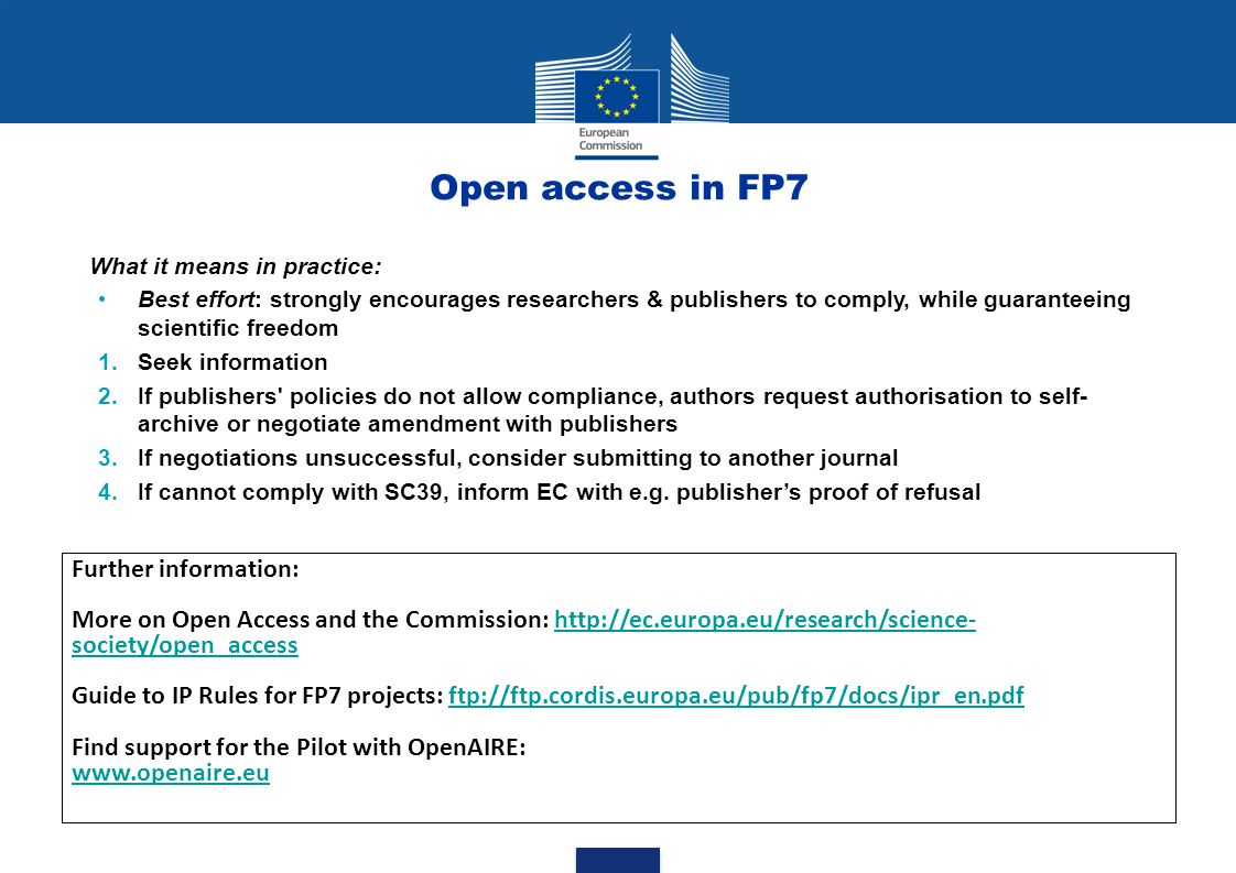 Open access in FP7 Further information: