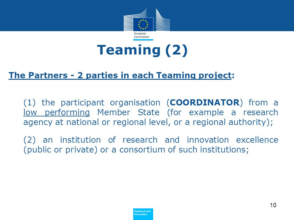 Teaming (2) The Partners - 2 parties in each Teaming project: