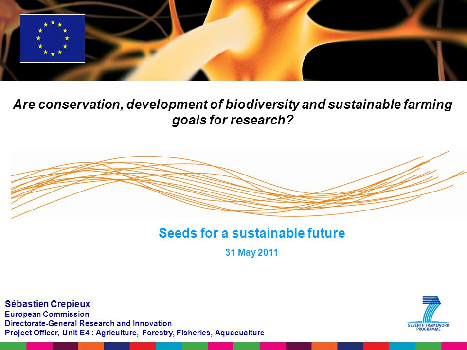 Are conservation, development of biodiversity and sustainable farming