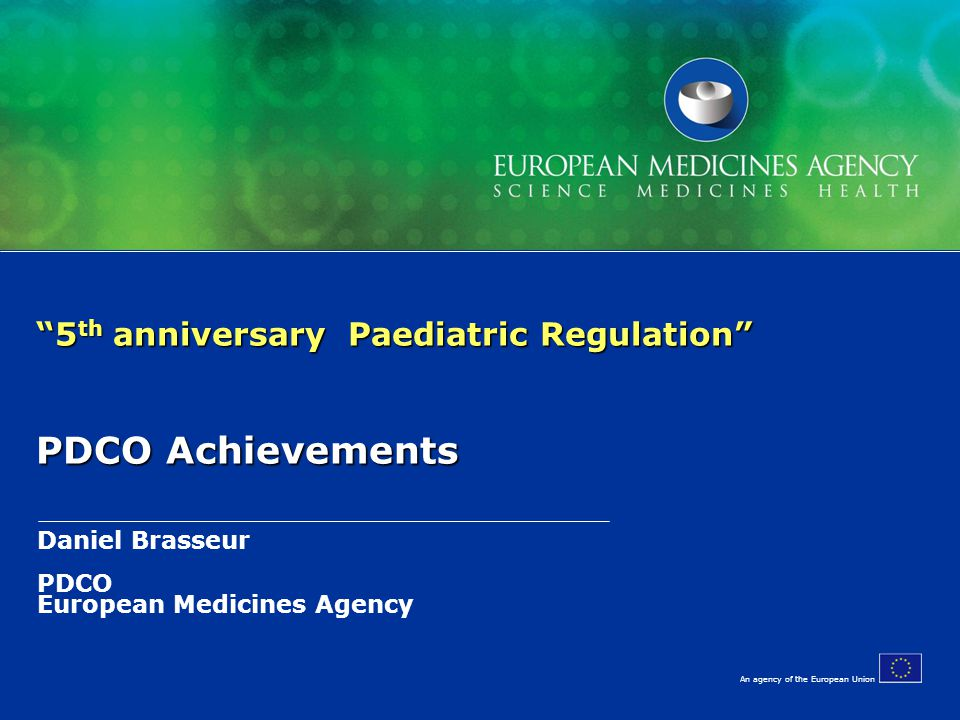 5th anniversary Paediatric Regulation PDCO Achievements