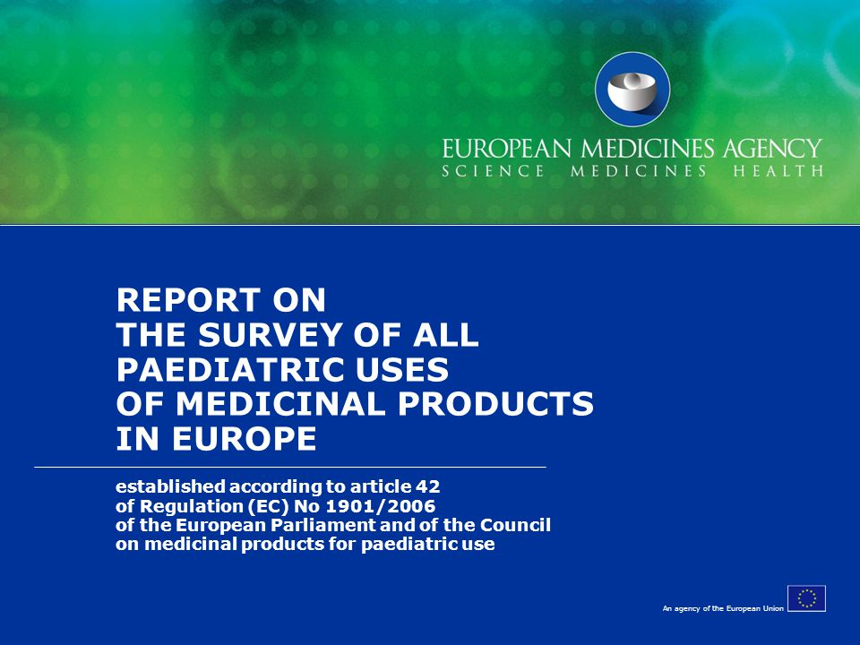 REPORT ON THE SURVEY OF ALL PAEDIATRIC USES OF MEDICINAL PRODUCTS IN EUROPE