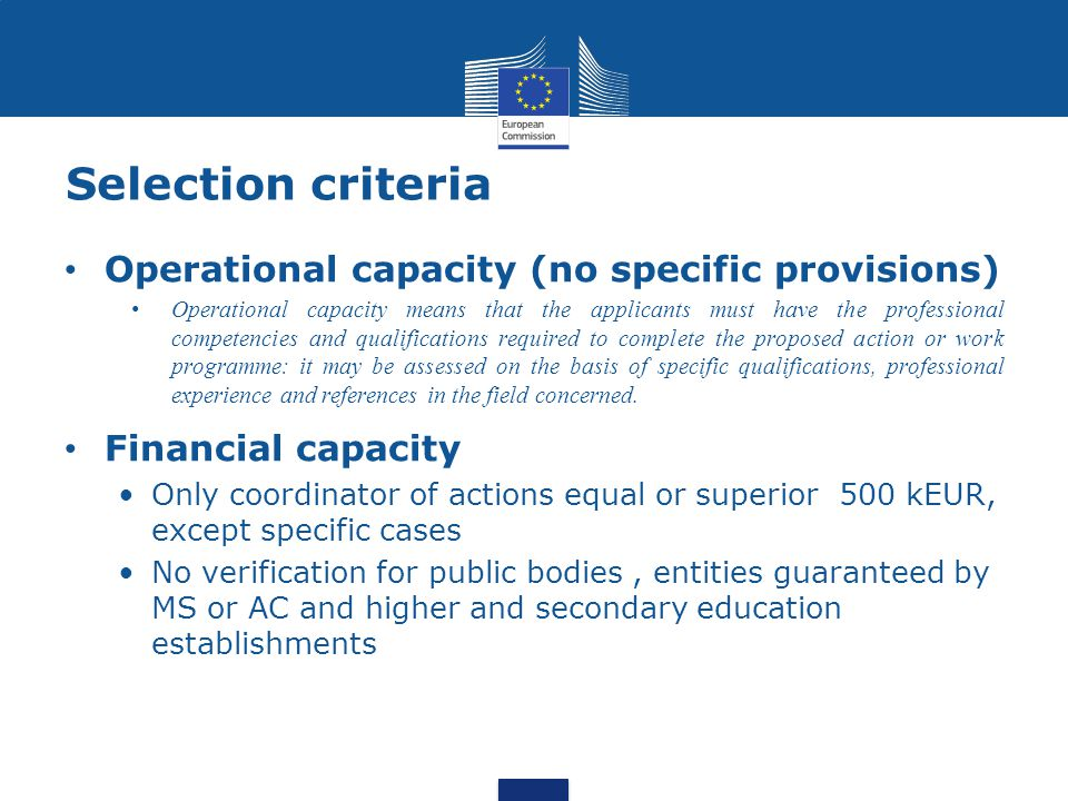 Selection criteria Operational capacity (no specific provisions)