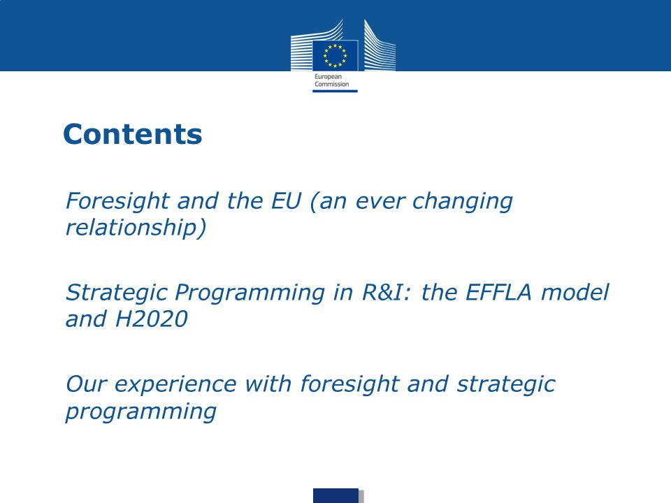 Contents Foresight and the EU (an ever changing relationship)