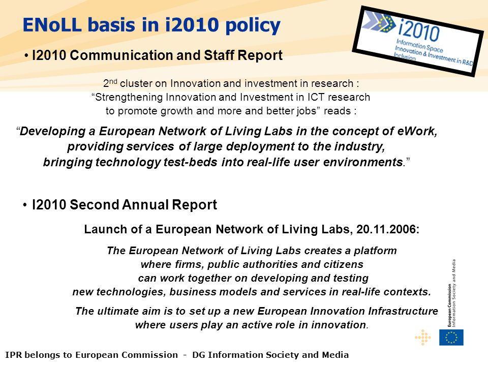 ENoLL basis in i2010 policy I2010 Communication and Staff Report