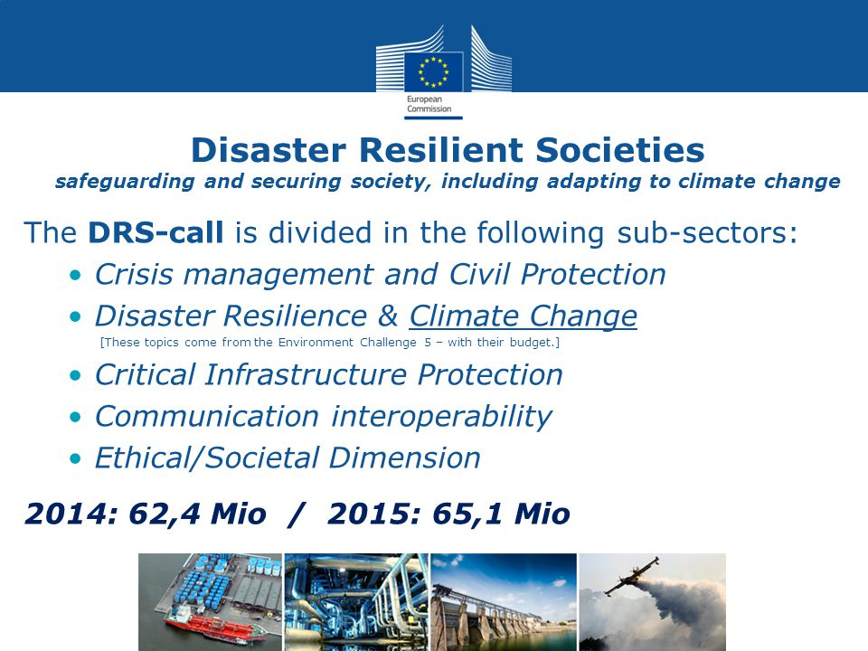 Disaster Resilient Societies safeguarding and securing society, including adapting to climate change