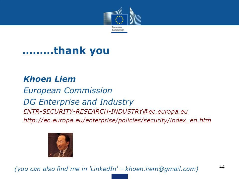 …..….thank you Khoen Liem European Commission